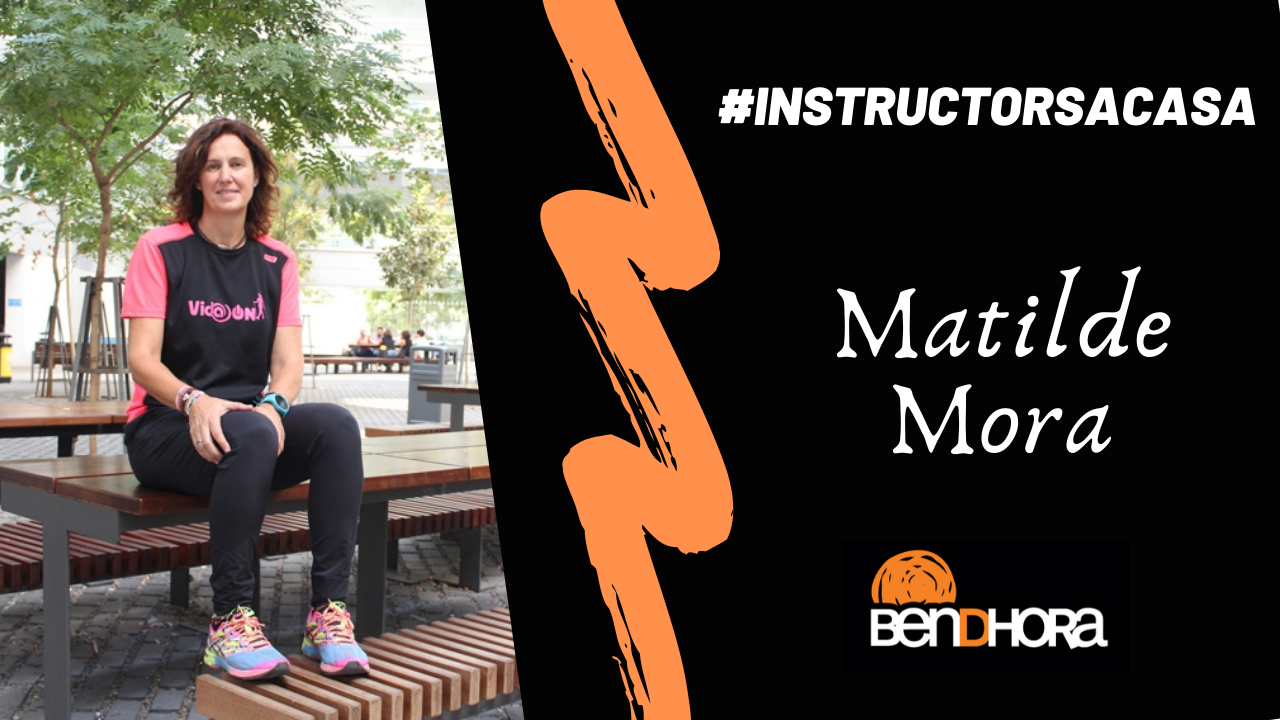 #INSTRUCTORSACASA Episodi 14: Matilde Mora