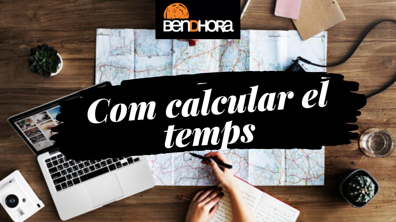 Com calcular el temps en un itinerari